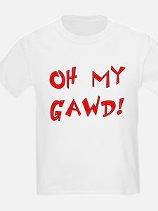 Oh My Gawd T-Shirt