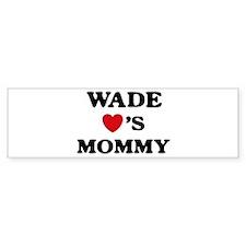 Wade loves mommy Bumper Bumper Sticker
