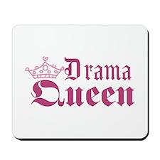 Drama Queen Mousepad