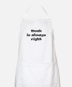 monk always right Apron