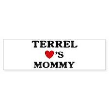 Terrel loves mommy Bumper Bumper Sticker