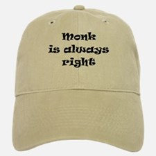 monk always right Baseball Baseball Cap