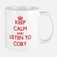 Keep Calm and Listen to Coby Mugs