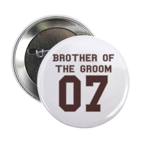 """Brother of the Groom 07 2.25"""" Button (100 pack)"""