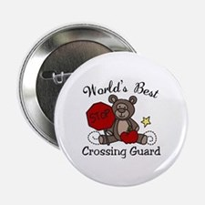 "Worlds Best Crossing Guard 2.25"" Button"