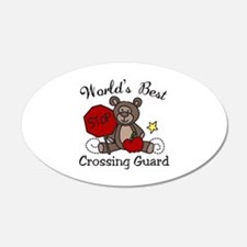 Worlds Best Crossing Guard Wall Decal