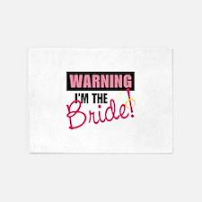 IM THE Bride! 5'x7'Area Rug