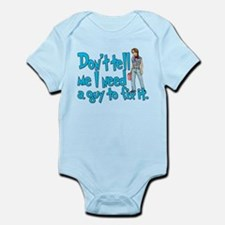 Don't Tell Me... Infant Bodysuit
