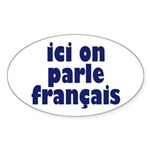 Ici on Parle Francais Oval Sticker