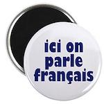 Ici on Parle Francais Magnet