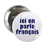 Ici on Parle Francais Button