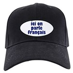Ici on Parle Francais Black Cap