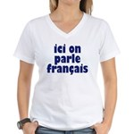 Ici on Parle Francais Women's V-Neck T-Shirt