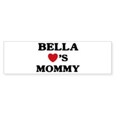 Bella loves mommy Bumper Bumper Sticker