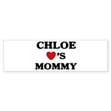 Chloe loves mommy Bumper Bumper Sticker