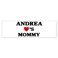 Andrea loves mommy Bumper Bumper Sticker