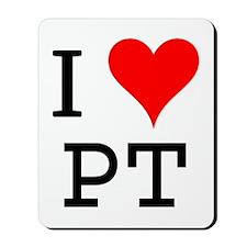 I Love PT Mousepad