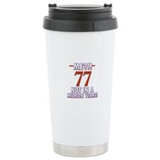 77 year old designs Travel Mug