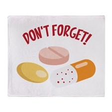 DONT FORGET! Throw Blanket