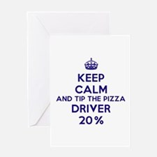 Keep calm and tip the pizza driver 20% Greeting Ca