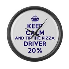 Keep calm and tip the pizza driver 20% Large Wall