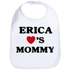 Erica loves mommy Bib