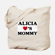 Alicia loves mommy Tote Bag