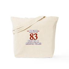 83year old designs Tote Bag