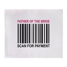 Father Of The Bride Throw Blanket