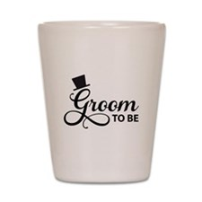 Groom to be Shot Glass
