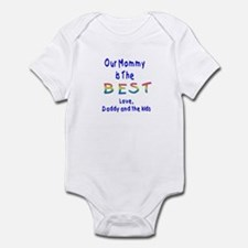 Our Mommy is The BEST Infant Bodysuit