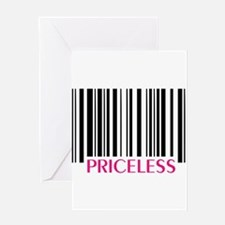 PRICELESS Greeting Cards