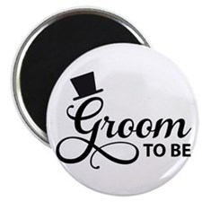 Groom to be Magnets