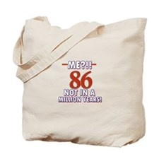 86 year old designs Tote Bag