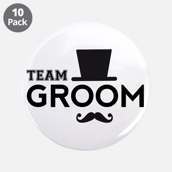 """Team groom, hat and mustache 3.5"""" Button (10 pack)"""