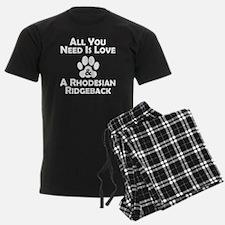 Love And A Rhodesian Ridgeback Pajamas