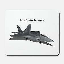 F-22A Raptor 94 FS Mousepad