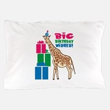 Big Birthday Wishes! Pillow Case