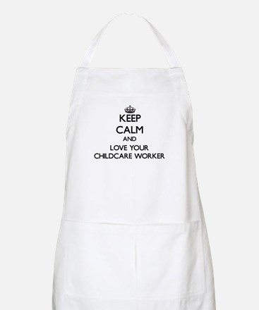 Keep Calm and Love your Childcare Worker Apron