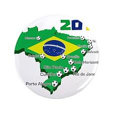 "Brasil Futebol 2014 3.5"" Button"