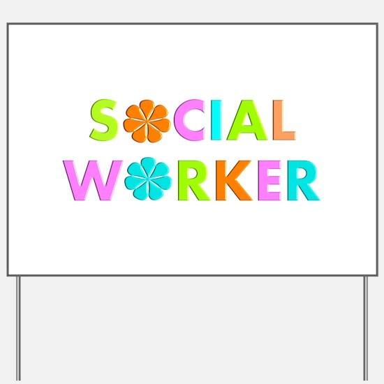 Social Worker 2014 Yard Sign
