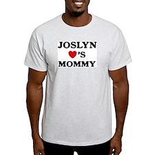 Joslyn loves mommy T-Shirt