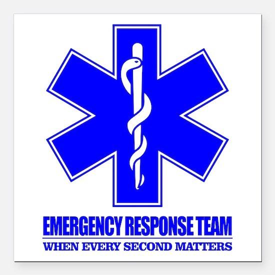 "Emergency Response Team Square Car Magnet 3"" x 3"""