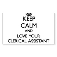 Keep Calm and Love your Clerical Assistant Decal