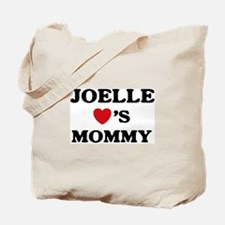 Joelle loves mommy Tote Bag