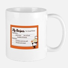 My Recipes For Good Times Mugs