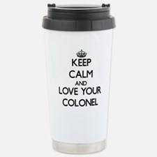 Keep Calm and Love your Colonel Travel Mug