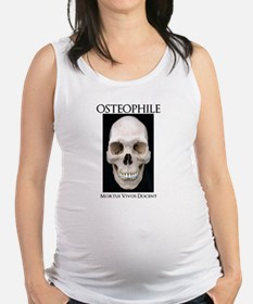 OSTEOPHILE: for bone lovers Maternity Tank Top