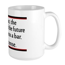 The past, the present, and the future Mug