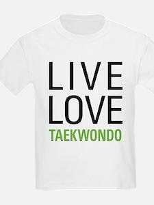 Live Love Taekwondo T-Shirt